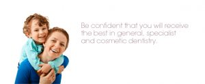 Be confident that you will will recive the best in general, specialis and cosmetic dentistry